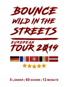 BOUNCE Wild in the streets Tour 2019